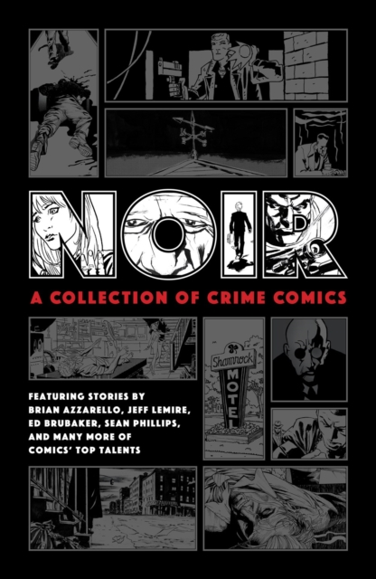 Noir: A Collection Of Crime Comics