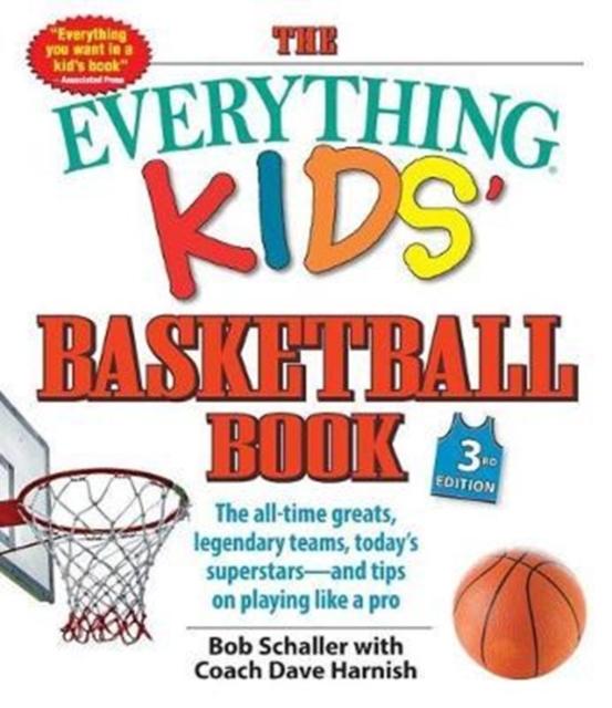 Everything Kids' Basketball Book