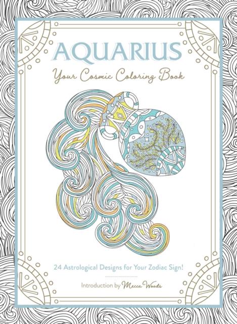 Aquarius: Your Cosmic Coloring Book