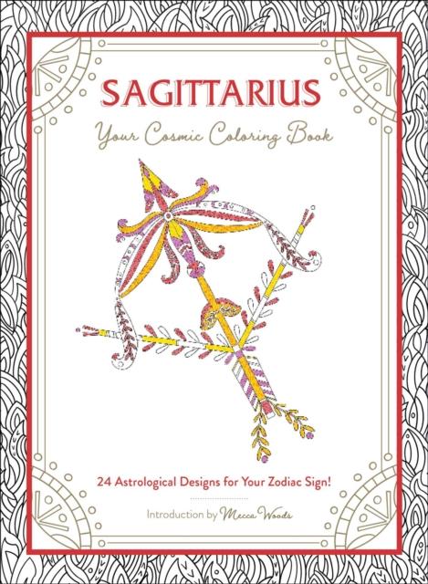 Sagittarius: Your Cosmic Coloring Book