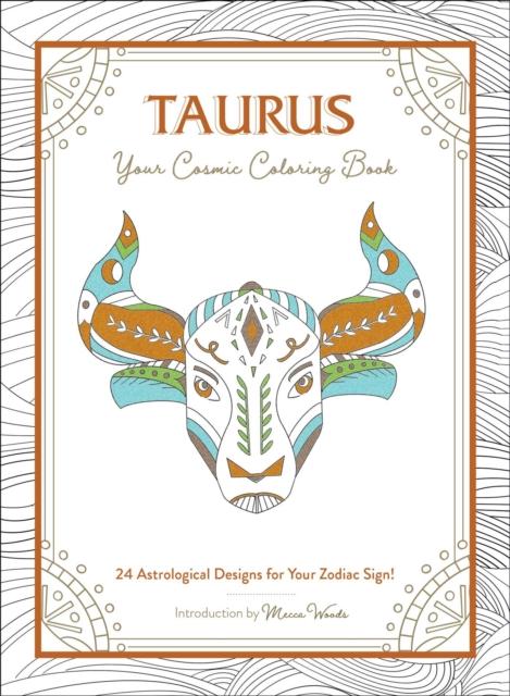 Taurus: Your Cosmic Coloring Book