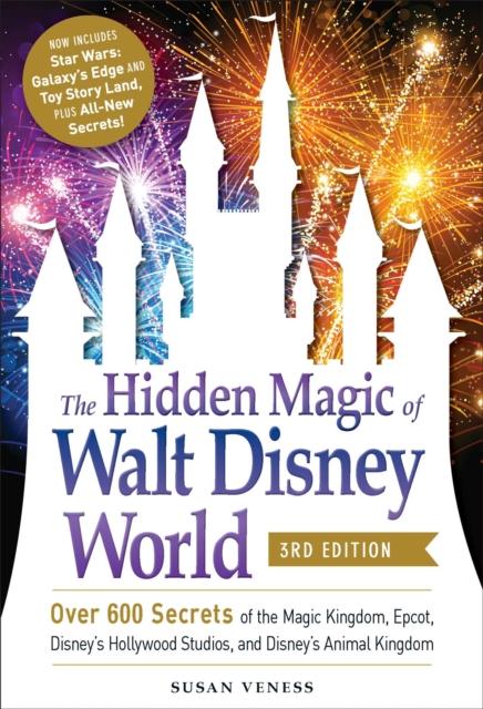 Hidden Magic of Walt Disney World, 3rd Edition