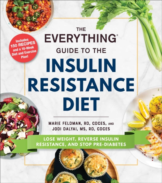 Everything Guide to the Insulin Resistance Diet