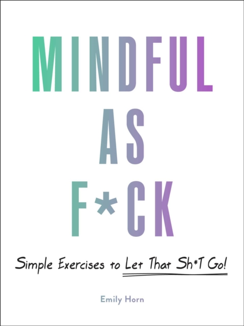Mindful As F*ck