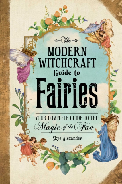 Modern Witchcraft Guide to Fairies