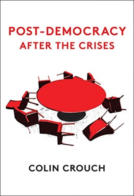 Post-Democracy After the Crises