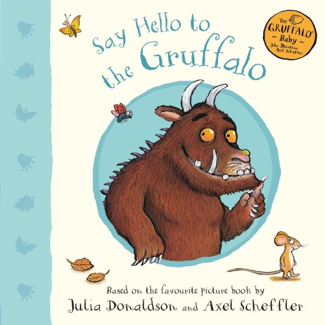 Say Hello to the Gruffalo