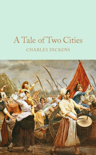 A Tale of Two Cities (Macmillan Collector's Library)