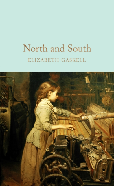 North and South (Macmillan Collector's Library)