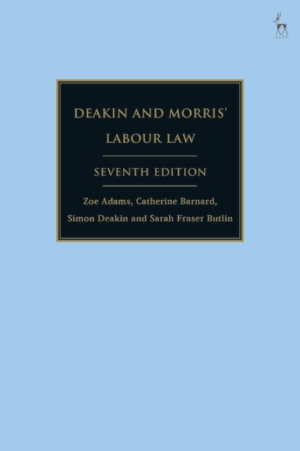 Deakin and Morris' Labour Law