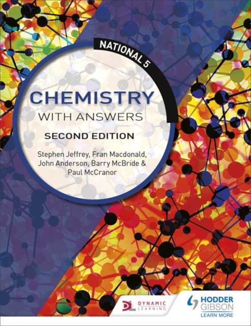 National 5 Chemistry with Answers: Second Edition