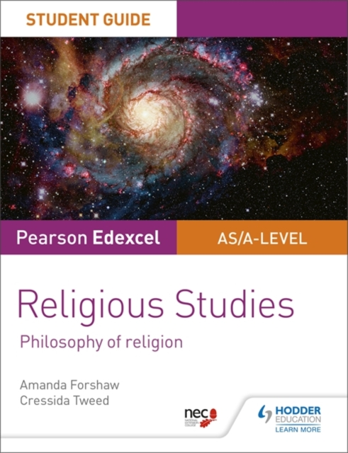 Pearson Edexcel Religious Studies A level/AS Student Guide: Philosophy of Religion