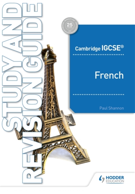 Cambridge IGCSE (TM) French Study and Revision Guide