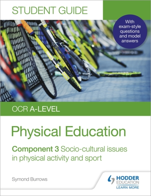 OCR A-level Physical Education Student Guide 3: Socio-cultural issues in physical activity and sport