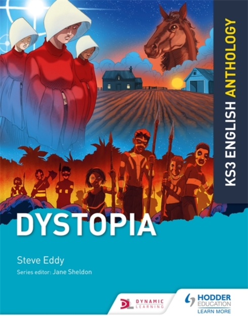Key Stage 3 English Anthology: Dystopia