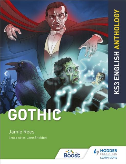 Key Stage 3 English Anthology: Gothic
