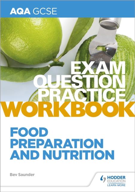 AQA GCSE Food Preparation and Nutrition Exam Question Practice Workbook