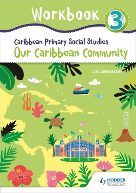 Caribbean Primary Social Studies Workbook 3