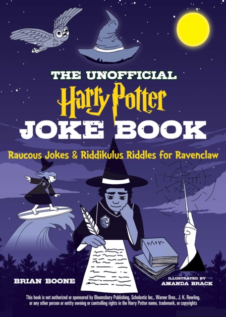 Unofficial Harry Potter Joke Book: Raucous Jokes and Riddikulus Riddles for Ravenclaw