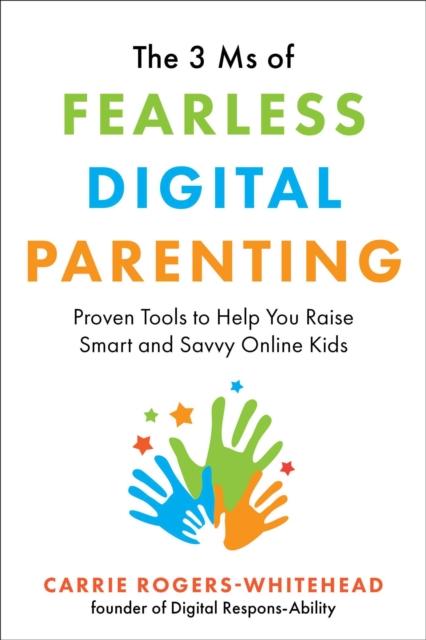 3 Ms of Fearless Digital Parenting