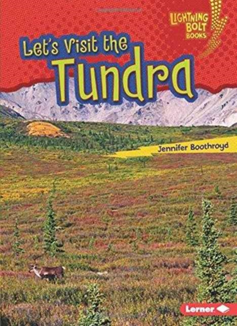 Lets Visit the Tundra