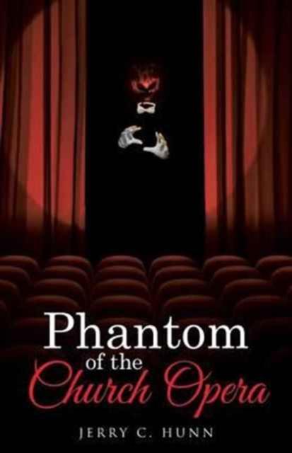 Phantom of the Church Opera