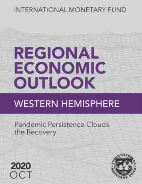 Regional Economic Outlook, October 2020, Western Hemisphere