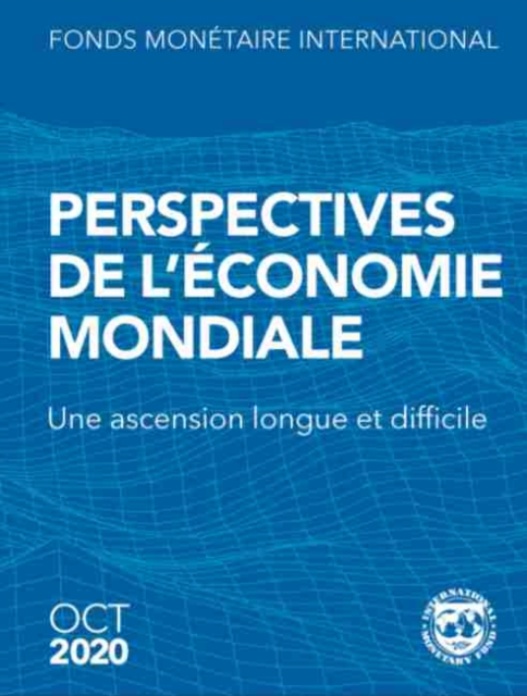 World Economic Outlook, October 2020 (French Edition)