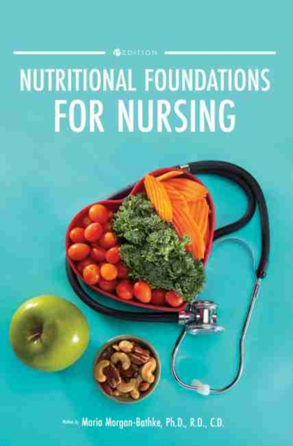 Nutritional Foundations for Nursing