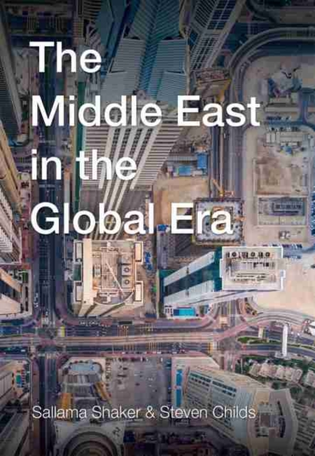 THE MIDDLE EAST IN THE GLOBAL ERA