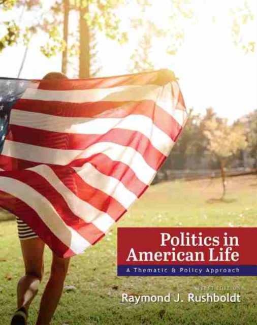 POLITICS IN AMERICAN LIFE