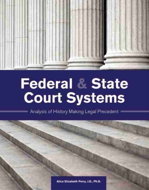 FEDERAL STATE COURT SYSTEMS