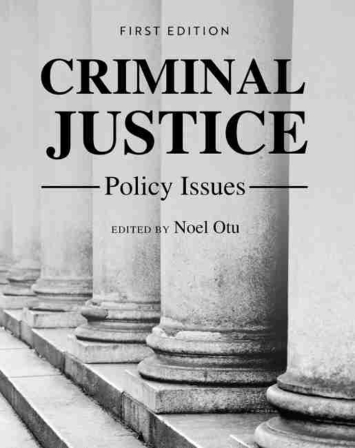 Criminal Justice Policy Issues