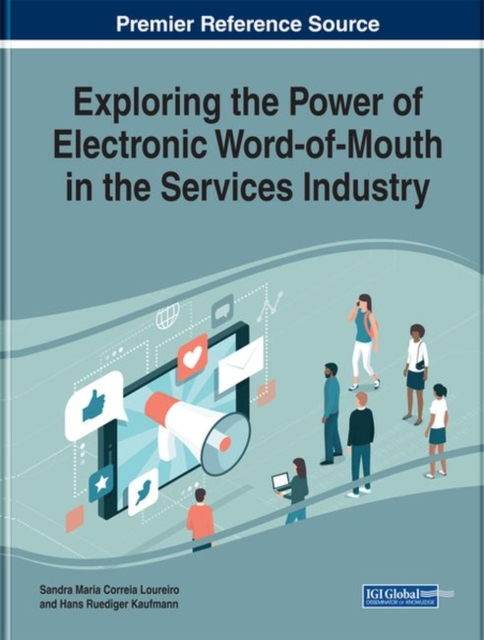 Exploring the Power of Electronic Word-of-Mouth in the Services Industry