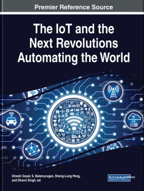 IoT and the Next Revolutions Automating the World