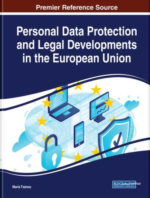 Personal Data Protection and Legal Developments in the European Union