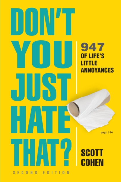 Don't You Just Hate That? 2nd Edition