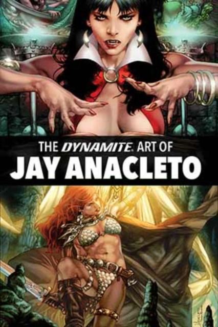 Dynamite Art of Jay Anacleto