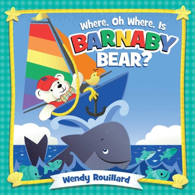 Where, Oh Where, Is Barnaby Bear?