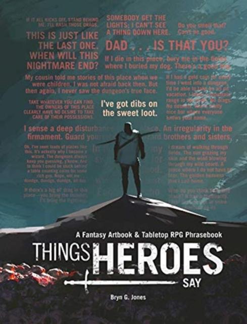 Things Heroes Say
