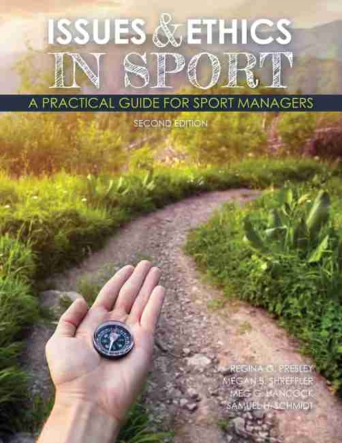 Issues and Ethics in Sport: A Practical Guide for Sport Managers