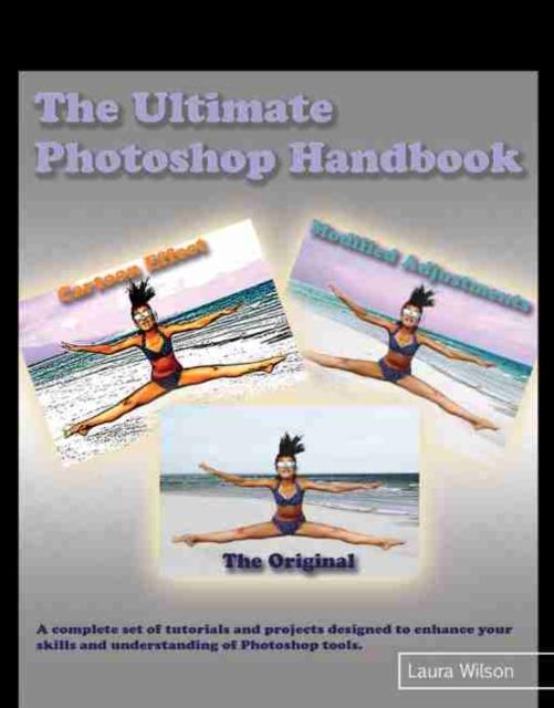 Ultimate Photoshop Handbook