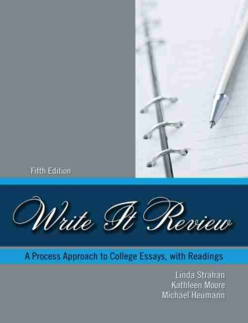 Write It Review: A Process Approach to College Essays with Readings