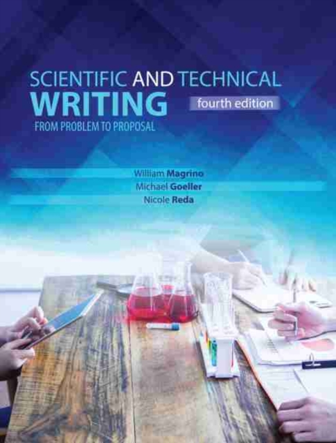 Scientific and Technical Writing: From Problem to Proposal