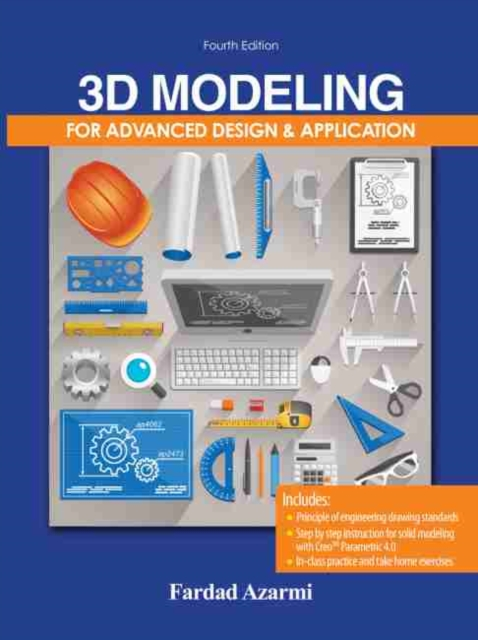 3D Modeling for Advanced Design and Application