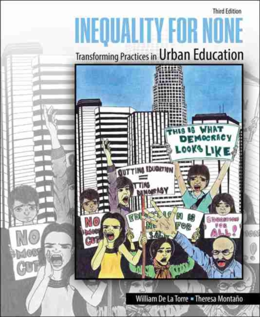 Inequality for None: Transforming Practices in Urban Education