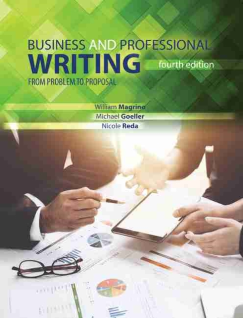 Business and Professional Writing: From Problem to Proposal