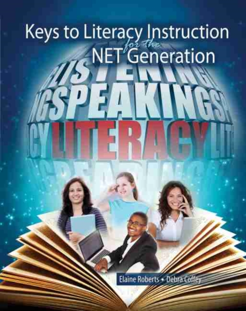 Keys to Literacy Instruction for the NET Generation