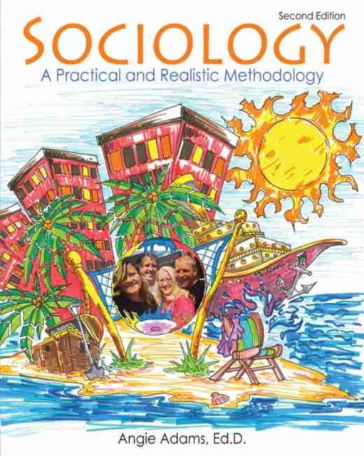 Sociology: A Practical and Realistic Methodology
