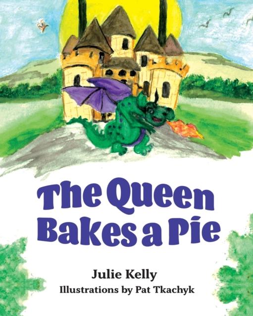 Queen Bakes A Pie